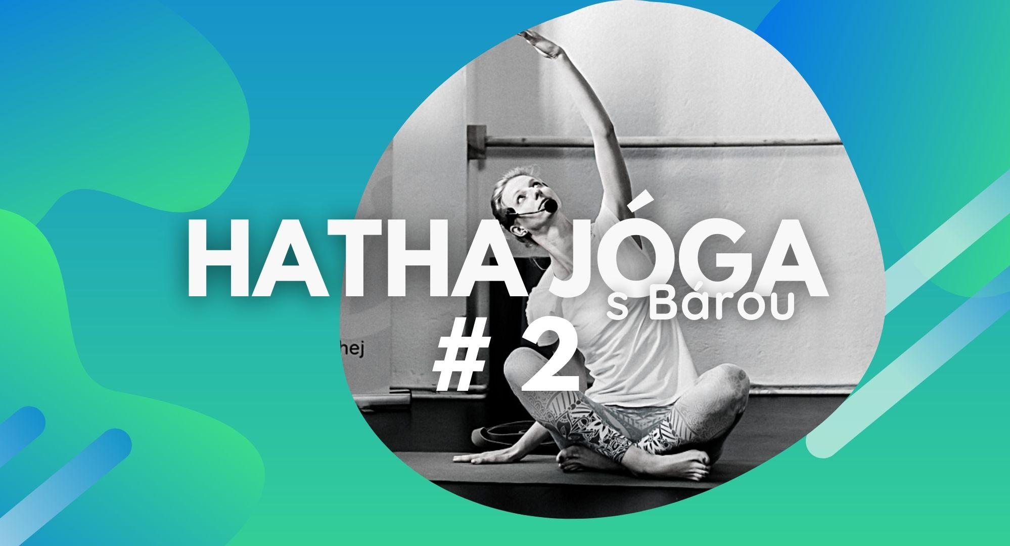 Hatha Jóga s Bárou #2