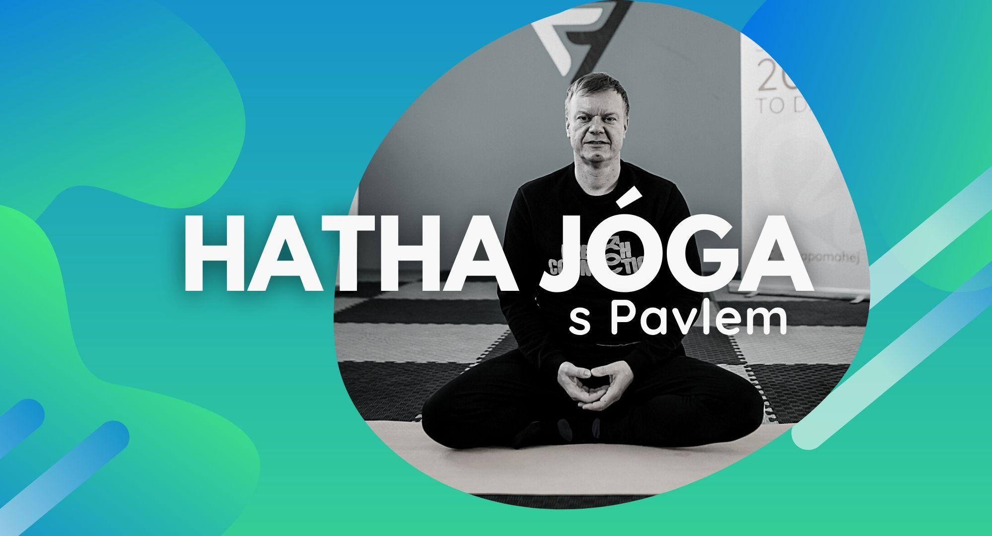 Hatha Jóga s Pavlem